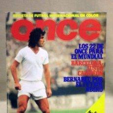 Coleccionismo deportivo: REVISTA DE FUTBOL INTERNACIONAL, ONZE, Nº 3, LOS 22 PARA EL MUNDIAL, ARGENTINA 78. Lote 40255069