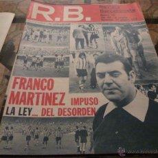 Coleccionismo deportivo: R.B.-REV.BARCELONISTA Nº: 395(24-10-72)-ESPAÑA 2 YUGOSLAVIA 2 Y BARÇA 1 BILBAO 0-FOTOS. Lote 54371880