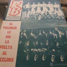 Collectionnisme sportif: R.B.-REV.BARCELONISTA Nº: 292(3-11-70)-BARÇA 0 VALENCIA 2 Y ESPAÑA 2 GRECIA 1-FOTOS. Lote 46565478
