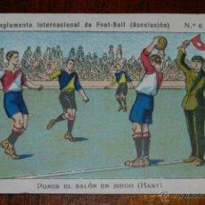 Coleccionismo deportivo: ANTIGUO CROMO DEL REGLAMENTO INTERNACIONAL DE FOOT-BALL, FUTBOL, Nº 6 REVERSO CON PUBLICIDAD DE LIBR. Lote 38279259