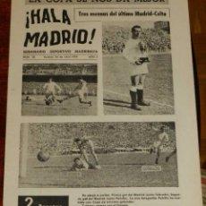 Coleccionismo deportivo: ANTIGUO Y RARISIMO SEMANARIO DEPORTIVO MADRIDISTA, REAL MADRID, FUTBOL - ¡HALA MADRID! NUM. 28 - AÑO. Lote 38283354