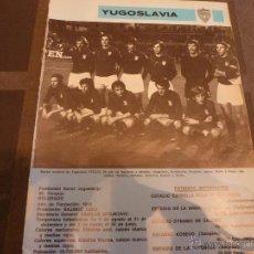 Collezionismo sportivo: FASCICULO HISTORIA FÚTBOL YUGOSLAVIA HASTA 1972-(20 PAGINAS)-FOTOS Y DESCRIPCION. Lote 40291098