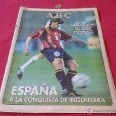 Coleccionismo deportivo: PERIODICO DIARIO ABC ESPECIAL EUROCOPA 96 1996 INGLATERRA SELECCION ESPAÑOLA ESPAÑA FUTBOL. Lote 40373117