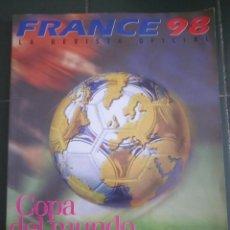 Coleccionismo deportivo: REVISTA OFICIAL MUNDIAL FRANCIA 1998. 250 PAGINAS A TODO COLOR. Lote 110271788