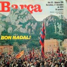 BARÇA- REVISTA BARÇA- NÚMERO EXTRAORDINARIO DE NAVIDAD DE 1974-