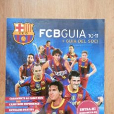 Coleccionismo deportivo: FC BARCELONA. FCBGUIA 10-11 + GUIA DEL SOCI - DIVERSOS AUTORS. Lote 36997082
