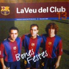 Coleccionismo deportivo: COLECCIONISTA BARÇA - REVISTA FC BARCELONA - LA VEU DEL CLUB - NUM. 13 DICIEMBRE 2000. Lote 40601273