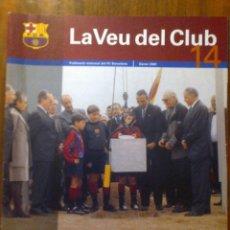 Coleccionismo deportivo: COLECCIONISTA BARÇA - REVISTA FC BARCELONA - LA VEU DEL CLUB - NUM. 14 ENERO 2001. Lote 40601283