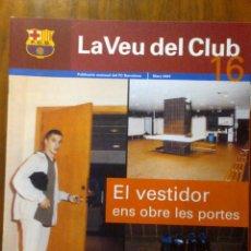 Coleccionismo deportivo: COLECCIONISTA BARÇA - REVISTA FC BARCELONA - LA VEU DEL CLUB - NUM. 16 MARZO 2001. Lote 40601302