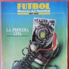 Coleccionismo deportivo: SUPLEMENTO Nº 1 HISTORIA DEL MUNDIAL FUTBOL 1930-1990 FASCICULO ITALIA 90 POSTER SELECCION ITALIANA. Lote 40693961