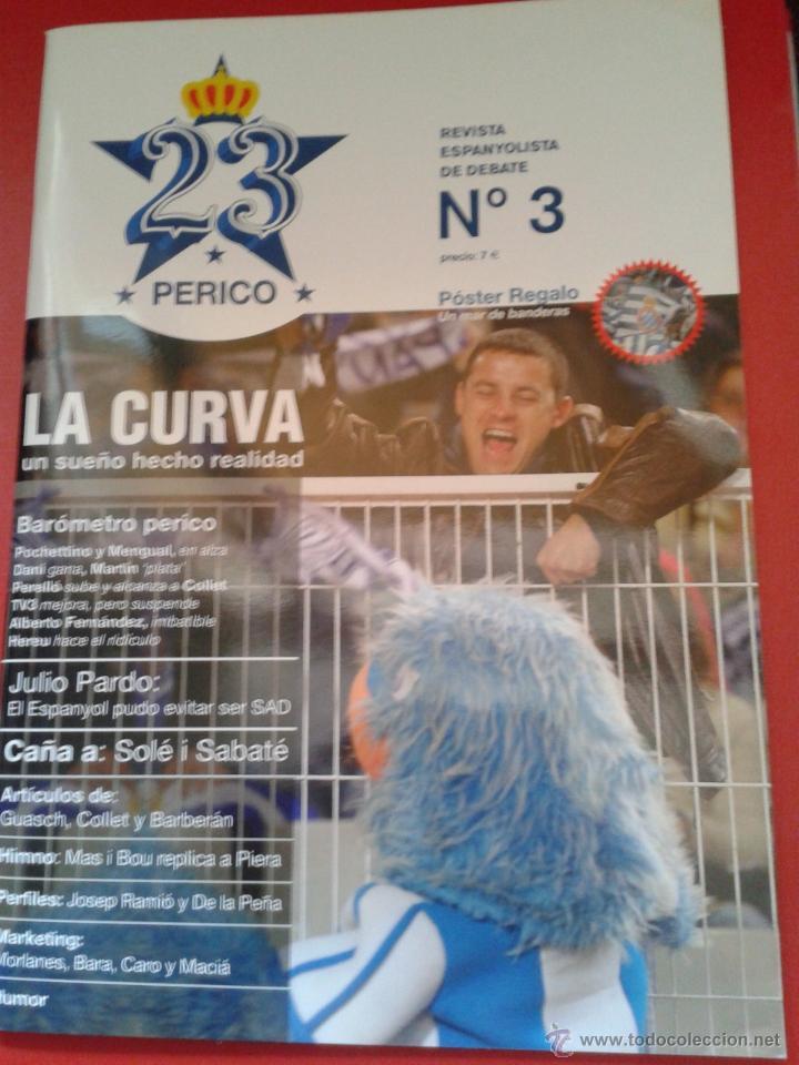 REVISTA 23 PERICO ESPECIAL LA CURVA GRUPO ANIMACIÓN RCD ESPANYOL ESPAÑOL LIGA FÚTBOL ESPAÑA (Coleccionismo Deportivo - Revistas y Periódicos - otros Fútbol)