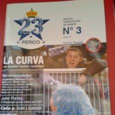 Coleccionismo deportivo: REVISTA 23 PERICO ESPECIAL LA CURVA GRUPO ANIMACIÓN RCD ESPANYOL ESPAÑOL LIGA FÚTBOL ESPAÑA. Lote 40710699
