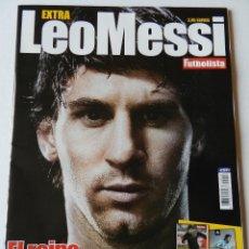 Coleccionismo deportivo: REVISTA ESPECIAL FUTBOLISTA LEO MESSI + 2 POSTER GIGANTES - EXTRA LA PULGA FC BARCELONA - ARGENTINA. Lote 40739308