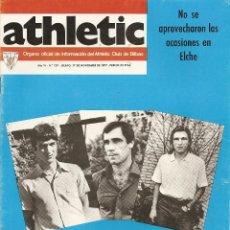 Coleccionismo deportivo: REVISTA ATHLETIC Nº 129, ÓRGANO OFICIAL DEL ATHLETIC CLUB BILBAO, DE 1977, FRENTE AL ELCHE. Lote 40740366