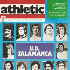 Coleccionismo deportivo: REVISTA ATHLETIC Nº 135, ÓRGANO OFICIAL DEL ATHLETIC CLUB BILBAO, DE 1977, FRENTE A U. D. SALAMANCA. Lote 40740405