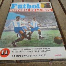 Coleccionismo deportivo: FUTBOL LA HISTORIA DE LA COPA NICOLAS Y ENRIQUE FUENTES FASCICULO Nº 11 ZAMORA. Lote 40989707
