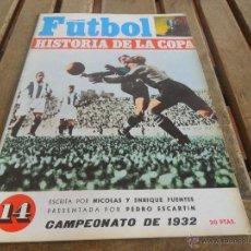 Coleccionismo deportivo: FUTBOL LA HISTORIA DE LA COPA NICOLAS Y ENRIQUE FUENTES FASCICULO Nº 14 IRARAGORRI. Lote 40989813