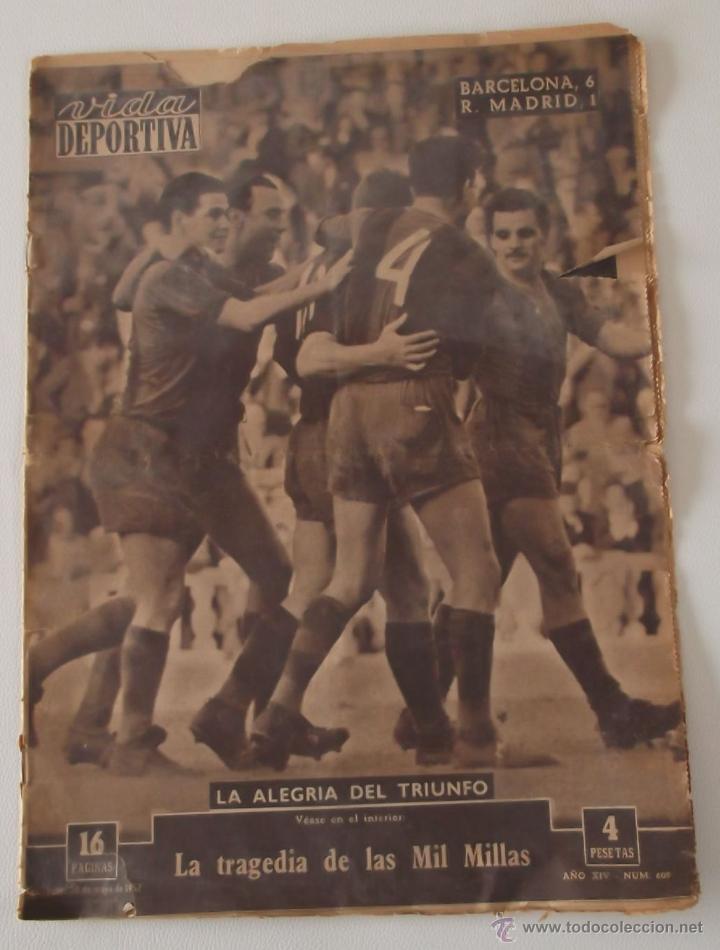 DIARIO VIDA DEPORTIVA 20 MAYO 1957 RESULTADO PARTIDO: F.C. BARCELONA 6 - REAL MADRID 1 .- BARÇA (Coleccionismo Deportivo - Revistas y Periódicos - otros Fútbol)
