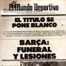 Coleccionismo deportivo: EL MUNDO DEPORTIVO PERIODICO DIARIO DE BARCELONA LUNES 4.4.1983 JORNADA 31. Lote 41461596