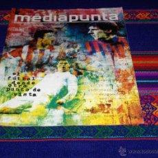 Coleccionismo deportivo: MEDIAPUNTA Nº 177. 8-2-2014. REVISTA DE FÚTBOL. CRISTIANO RONALDO, DIEGO COSTA Y MESSI. . Lote 41707058