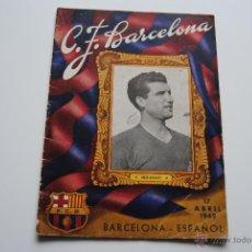 Coleccionismo deportivo: BOLETIN OFICIAL C.F.BARCELONA 1949 NICOLAU. Lote 42000281