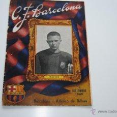Coleccionismo deportivo: BOLETIN OFICIAL C.F.BARCELONA 1949 WALTER. Lote 42000643