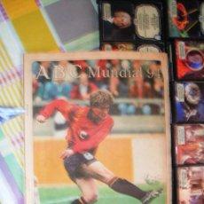 Coleccionismo deportivo: ABC 16 JUNIO 1994 - SUPLEMENTO MUNDIAL 1994 - JULEN GUERRERO EN PORTADA. Lote 42060111