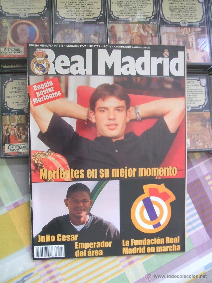 REVISTA REAL MADRID Nº 118 - DICIEMBRE 1999 (Coleccionismo Deportivo - Revistas y Periódicos - otros Fútbol)