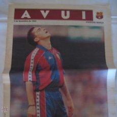 Coleccionismo deportivo: DIARI AVUI ESPECIAL BARÇA FC BARCELONA - 03/12/1994 - ENTREGADO EN EL CAMP NOU. Lote 99225638
