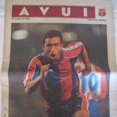 Coleccionismo deportivo: DIARI AVUI ESPECIAL BARÇA FC BARCELONA - 23/04/1995 - ENTREGADO EN EL CAMP NOU. Lote 99225616