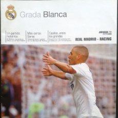 Coleccionismo deportivo: REVISTA GRADA BLANCA JORNADA 11 REAL MADRID- RACING 21-11-2009. Lote 42306380