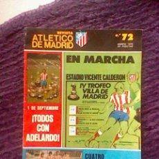 Coleccionismo deportivo: REVISTA ATLETICO AT MADRID AGOSTO 1976 Nº 72 LEER TODOS CON ADELARDO . Lote 42330001