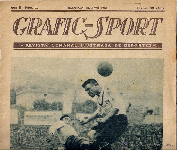 GRAFIC-SPORT - REVISTA SEMANAL ILUSTRADA DE DEPORTES - AÑO II - Nº 22 ( 1927 ) (Coleccionismo Deportivo - Revistas y Periódicos - otros Fútbol)