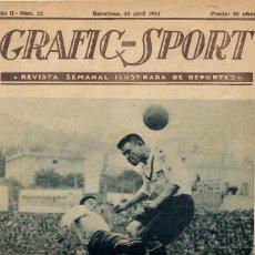 Coleccionismo deportivo: GRAFIC-SPORT - REVISTA SEMANAL ILUSTRADA DE DEPORTES - AÑO II - Nº 22 ( 1927 ). Lote 283328458