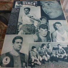Colecionismo desportivo: REVISTA BARÇA Nº:65(14-3-57)ESPAÑA 2 SUIZA 2 PARA MUNDIAL Y BARÇA-NORRKOPING(SUECIA)-FOTOS. Lote 42553681