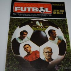 Coleccionismo deportivo: FASCICULO ENCICLOPEDIA DEL FUTBOL Nº 62 1973. Lote 42568875