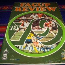 Coleccionismo deportivo: THE OFFICIAL F.A. CUP REVIEW 1979 ARSENAL MANCHESTER UNITED. FINAL COPA INGLESA. A COLOR. CON REGALO. Lote 42630722