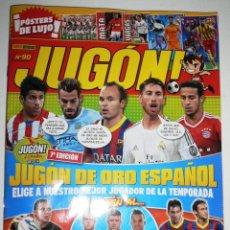 Coleccionismo deportivo: REVISTA JUGÓN! DE PANINI NÚM. 90 (ABRIL 2014) 64 PAGINAS. Lote 86649911