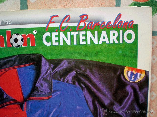 Coleccionismo deportivo: Revista don balón. Nº 45 Edición Especial CENTENARIO F.C. Barcelona 1899-1999 - Foto 3 - 43494571