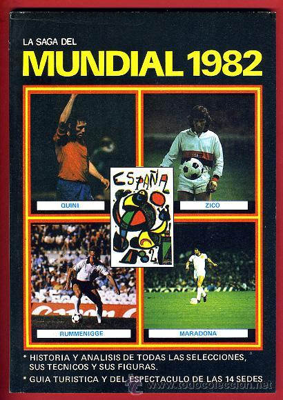 LIBRO REVISTA , LA SAGA DEL MUNDIAL 1982 82, ESPAÑA , CON CALENDARIO , ORIGINAL (Coleccionismo Deportivo - Revistas y Periódicos - otros Fútbol)
