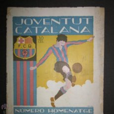 Coleccionismo deportivo: JOVENTUT CATALANA- NUMERO DE HOMENAJE AL F.C.BARCELONA- 1925- VER FOTOS Y MEDIDAS- (CD-394) . Lote 43694323