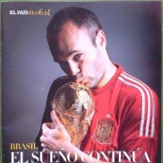 Coleccionismo deportivo: REVISTA GUIA DIARIO EL PAIS EXTRA MUNDIAL BRASIL 2014 POSTER SELECCION ESPAÑOLA SUPLEMENTO ESPECIAL. Lote 203060290