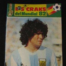 Coleccionismo deportivo: MARADONA LOS CRAKS MUNDIAL 82 - SELECCION ARGENTINA. Lote 44011716