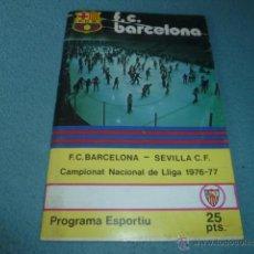 Coleccionismo deportivo: PROGRAMA ESPORTIU Nº 485- F.C. BARCELONA - SEVILLA C.F. - CAMPIONAT NACIONAL DE LLIGA 1976-77. Lote 44122075