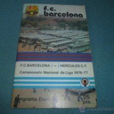 Coleccionismo deportivo: PROGRAMA ESPORTIU Nº 476 - F.C. BARCELONA - HÉRCULES C.F. - CAMPIONAT NACIONAL DE LLIGA 1976-77. Lote 53963347