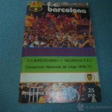 Coleccionismo deportivo: PROGRAMA ESPORTIU Nº 478 - F.C. BARCELONA - VALENCIA C.F. - CAMPIONAT NACIONAL DE LLIGA 1976-77. Lote 75158470