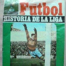 Coleccionismo deportivo: FUTBOL HISTORIA DE LA LIGA , 7 TEMPORADA 1934-35 EN LA QUE FUE CAMPEON DE LIGA EL BETIS EDITADO 1969. Lote 44314589