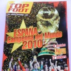 Coleccionismo deportivo: REVISTA ESPECIAL TOP FOOT ESPAÑA CAMPEONA MUNDIAL 2010 12 CROMOS - POSTALES SELECCION ESPAÑOLA EXTRA. Lote 44369416