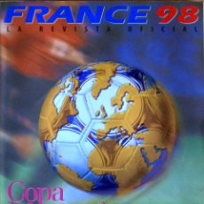 Coleccionismo deportivo: REVISTA GUIA OFICIAL MUNDIAL FUTBOL FRANCIA 98 FIFA WORLD CUP FOOTBALL GUIDE FRANCE OFFICIAL. Lote 222675482