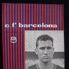 Coleccionismo deportivo: PROGRAMA DEL FUTBOL CLUB FC BARCELONA F.C BARÇA CF FECHA 31 OCTUBRE 1959 JUGADOR GRACIA . Lote 44710284